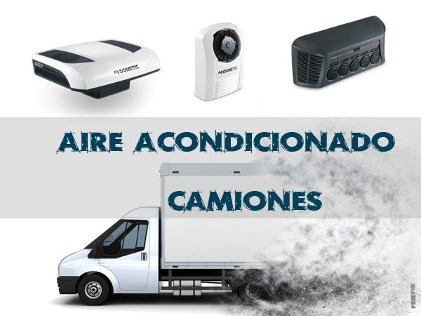 Aire acondicionado camiones – Climatización Dometic CoolAir